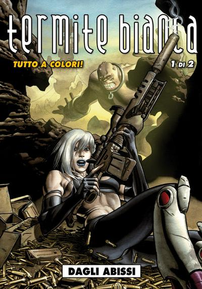 Cover image of Termite bianca #1 - Dagli abissi (Editoriale Cosmo), color