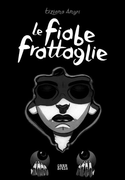 Cover image of Le fiabe frattaglie #1, black&white