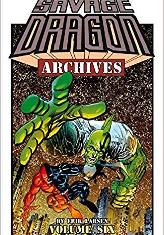 Cover image of Savage Dragon Archives Volume 6, black&white