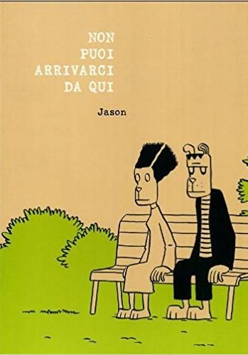 Cover image of Non puoi arrivarci da qui, color