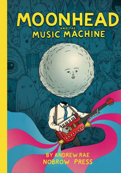 Cover image of Moonhead and the Music Machine, color