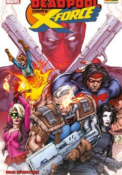 Cover image of Deadpool contro X-Force, color