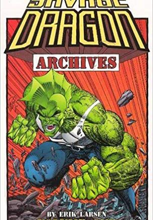 Cover image of Savage Dragon Archives Volume 1, black&white