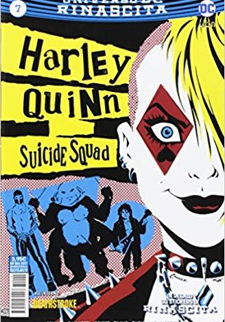 Cover image of Suicide Squad / Harley Quinn Rinascita #7, color
