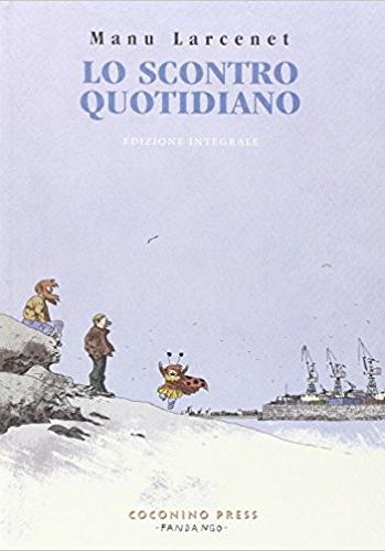 Cover image of Lo scontro quotidiano, color