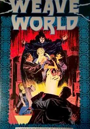 Cover image of Weave World Book 1 ( Epic comics 1991 ), color