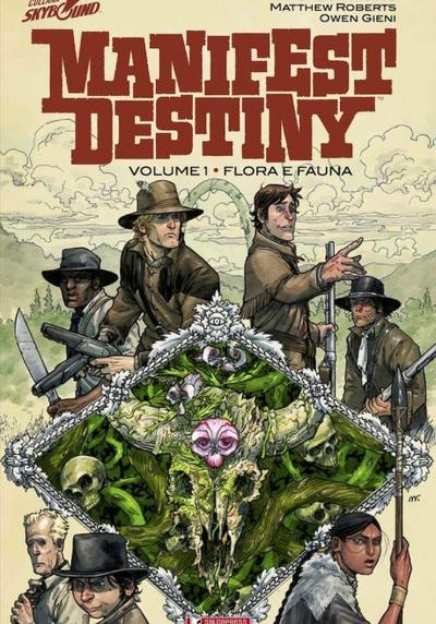 Cover image of Manifest Destiny vol.1 - Flora e fauna (ITA), color