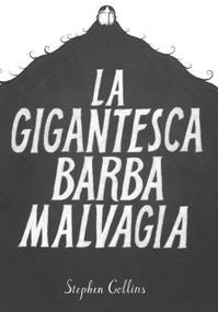 Cover image of La gigantesca barba malvagia, color