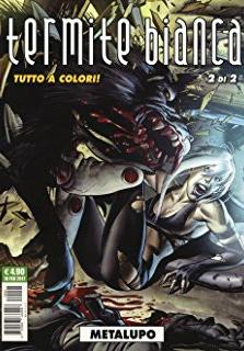 Cover image of Termite bianca #2 - Metalupo (Editoriale Cosmo), color