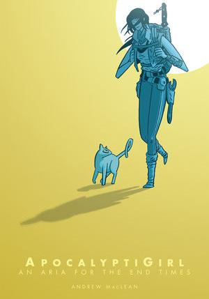 Cover image of ApocalyptiGirl: an aria for the end times, color