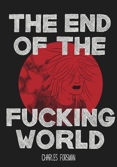 Cover image of The end of the fucking world (ITA), black&white