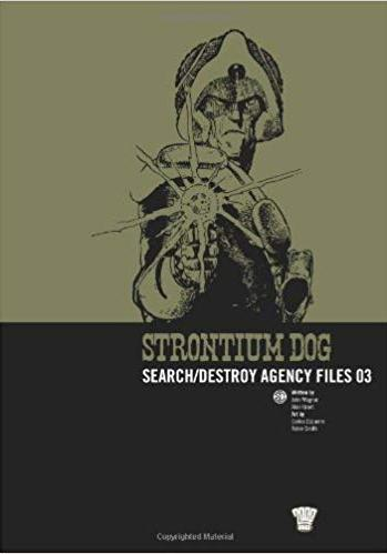 Cover image of Strontium Dog: Search/destroy Agency Files: v. 3, black&white