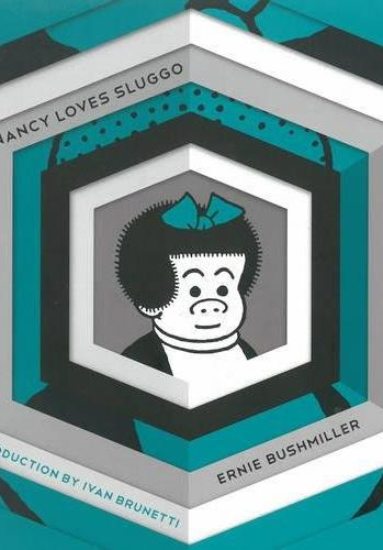 Cover image of Nancy Loves Sluggo: Complete Dailies 1949-1951, black&white