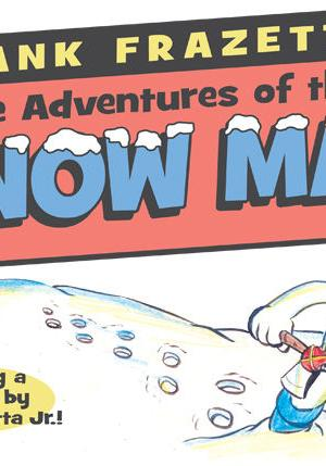 Cover image of The adventures of the Snow Man, color