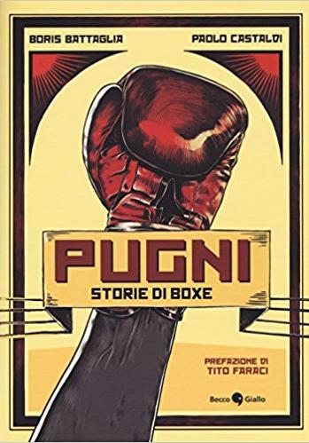 Cover image of Pugni - Storie di boxe, color