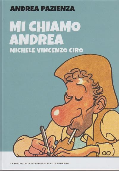 Cover image of Mi chiamo Andrea, Michele, Vincenzo, Ciro - Tutto Pazienza, color