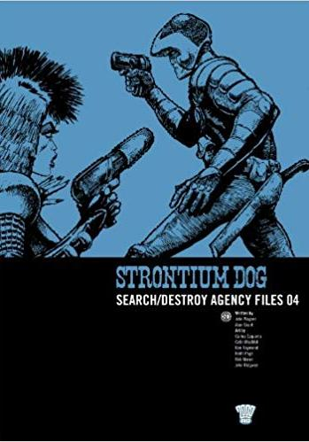 Cover image of Strontium Dog: Search/destroy Agency Files, black&white