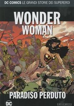 Cover image of Dc Comics – Le Grandi Storie Dei Supereroi #20 – Wonder Woman Paradiso Perduto, color