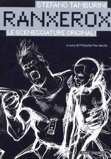 Cover image of Ranxerox - Le sceneggiature originali, black&white