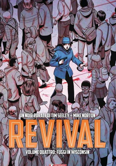 Cover image of Revival vol. 4 - Fuggi in Wisconsin, color